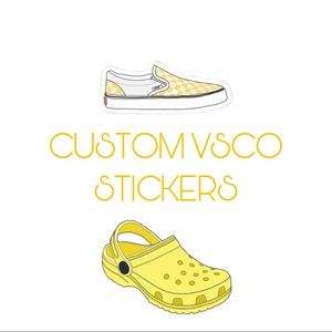 CUSTOM VSCO STICKERS